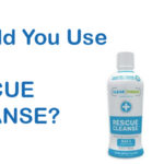 using rescue cleanse
